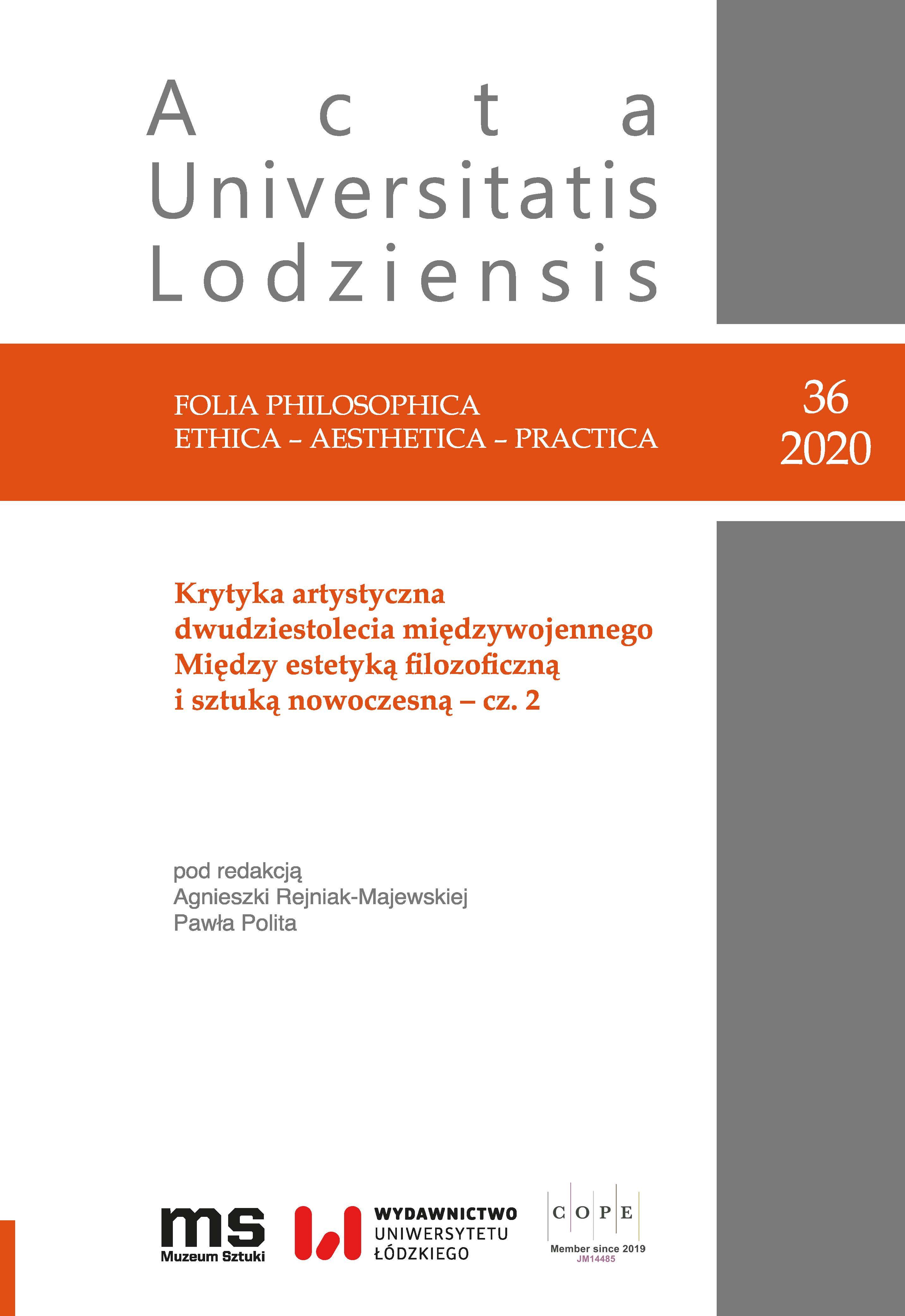 Wyświetl Nr 36 (2020): Krytyka artystyczna dwudziestolecia międzywojennego. Między estetyką filozoficzną i sztuką nowoczesną – cz. 2